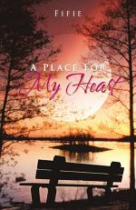 A Place For My Heart
