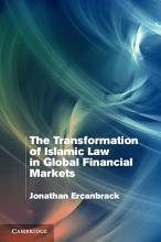 The Transformation of Islamic Law in Global Financial Markets PDF