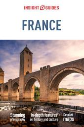 Insight Guides France: Edition 6