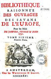 Bibliothèque raisonnée des ouvrages de savants de l'Europe