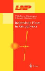 Relativistic Flows in Astrophysics