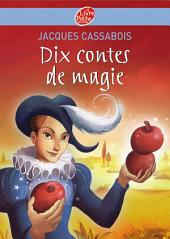 Dix contes de magie