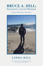 Bruce A. Hill: Pancreatic Cancer Warrior