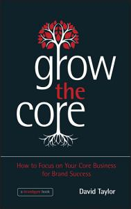 Grow the Core Book