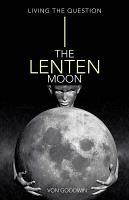 The Lenten Moon PDF