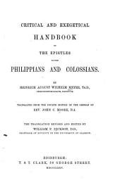 Critical and Exegetical Hand-book to the Epistles to the Philippians and Colossians: Volume 9