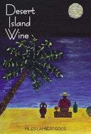 Desert Island Wine