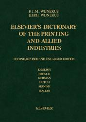 Dictionary Of The Printing And Allied Industries Book PDF