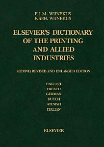 Dictionary of the Printing and Allied Industries Book