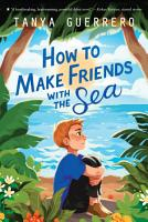 How to Make Friends with the Sea PDF