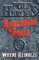 Pulp Heroes   Sanctuary Falls PDF