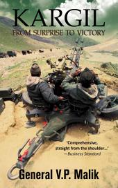 Kargil-From Surprise TO Victory