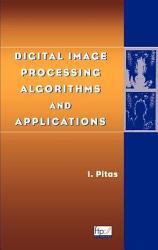Digital Image Processing Algorithms and Applications PDF
