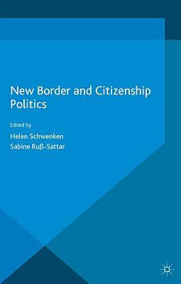 New Border and Citizenship Politics PDF