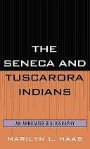 The Seneca and Tuscarora Indians