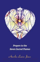 Prayers to the Seven Sacred Flames