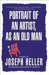 Portrait Of An Artist As An Old Man PDF