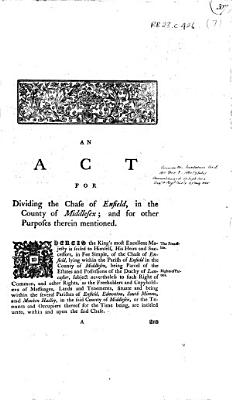 An Act for Dividing the Chase of Enfield  in the County of Middlesex