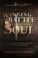 Download Winning the Battle for Your Soul Book