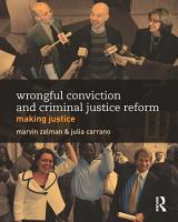Wrongful Conviction and Criminal Justice Reform PDF