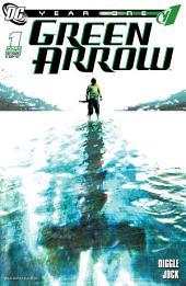 Green Arrow: Year One #1