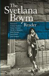 The Svetlana Boym Reader Book PDF