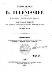 Nuevo método del Dr. Ollendorff para aprender a leer, hablar y escribir un idioma cualquiera: Adaptado al francés para uso de los alumnos del Colegio de S. Felipe Neri de Cádiz