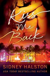 Kiss Me Back: The Panic