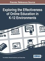 Exploring the Effectiveness of Online Education in K 12 Environments PDF