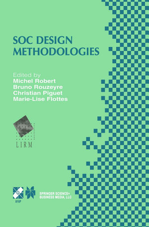 SOC Design Methodologies