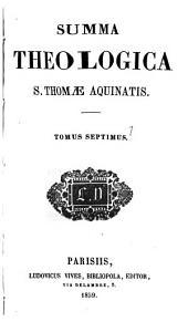 Summa theologica: Volume 7