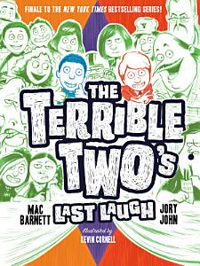 The Terrible Two s Last Laugh Book