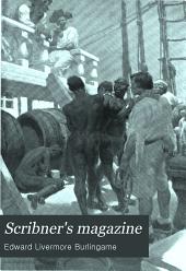 Scribner's Magazine: Volume 28