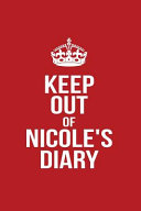 Keep Out of Nicole's Diary