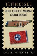 Tennessee Post Office Mural Guidebook