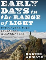 Early Days In The Range Of Light Book PDF