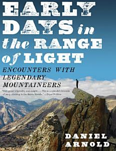Early Days in the Range of Light Book