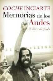 Memorias de los Andes: 45 años después