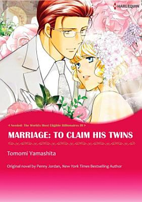 Marriage To Claim His Twins
