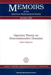 Operator Theory on Noncommutative Domains