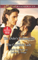 The Duke's Redemption & the Captain's Lady