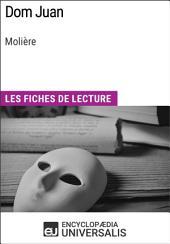 Dom Juan de Molière: Les Fiches de lecture d'Universalis