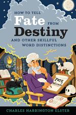 How to Tell Fate from Destiny
