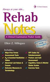Rehab Notes: A Clinical Examination Pocket Guide