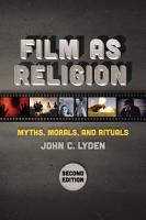 Film as Religion  Second Edition PDF