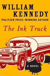 The Ink Truck: A Novel