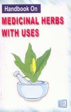 Handbook On Medicinal Herbs With Uses