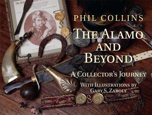 The Alamo and Beyond