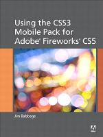 Using the CSS3 Mobile Pack for Adobe Fireworks CS5 PDF