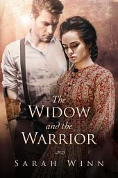 The Widow and the Warrior: Wounded Warriors of the Crimean War Book Three